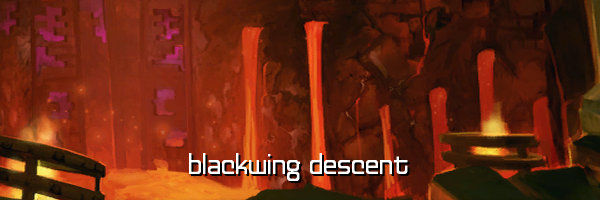 Blackwing Descent